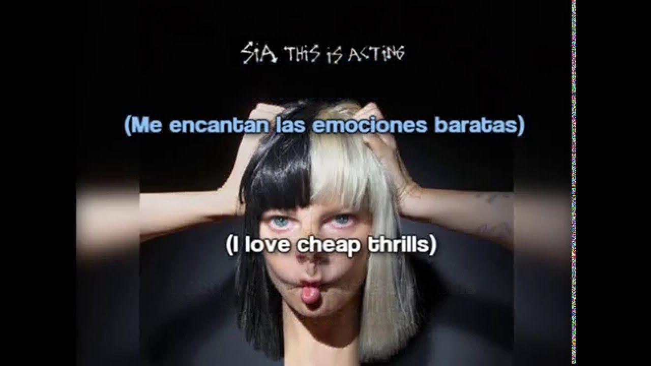 Sia Cheap Thrills Lyrics Subtitulos En Espanol Sia Cheap