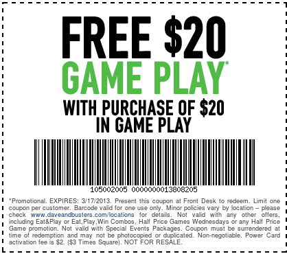 Dave And Busters Free 20 Game Play Printable Coupon Dave Busters Coupons Printable Coupons