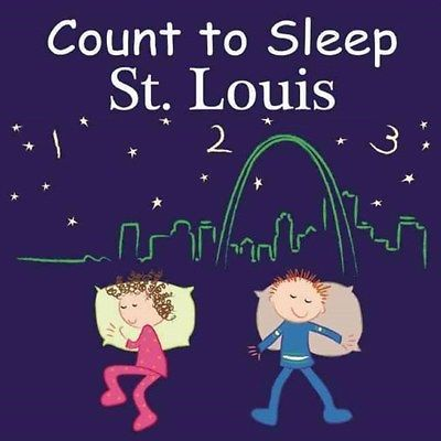 Count to Sleep St. Louis 9781602192102 by Adam Gamble, Board Book, BRAND NEW