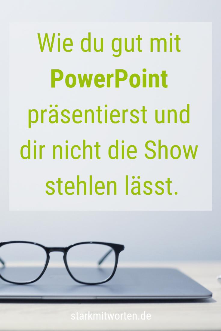 PowerPoint ist nur eine Datei - nicht deine Präsentation!