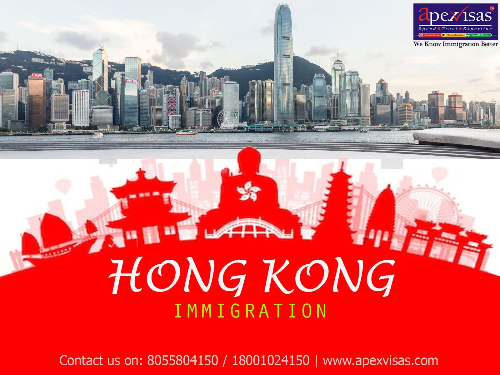 Hong Kong Immigration from India   Hong Kong Visa   Apex Visas   Hong kong visa, Hong kong, Kong