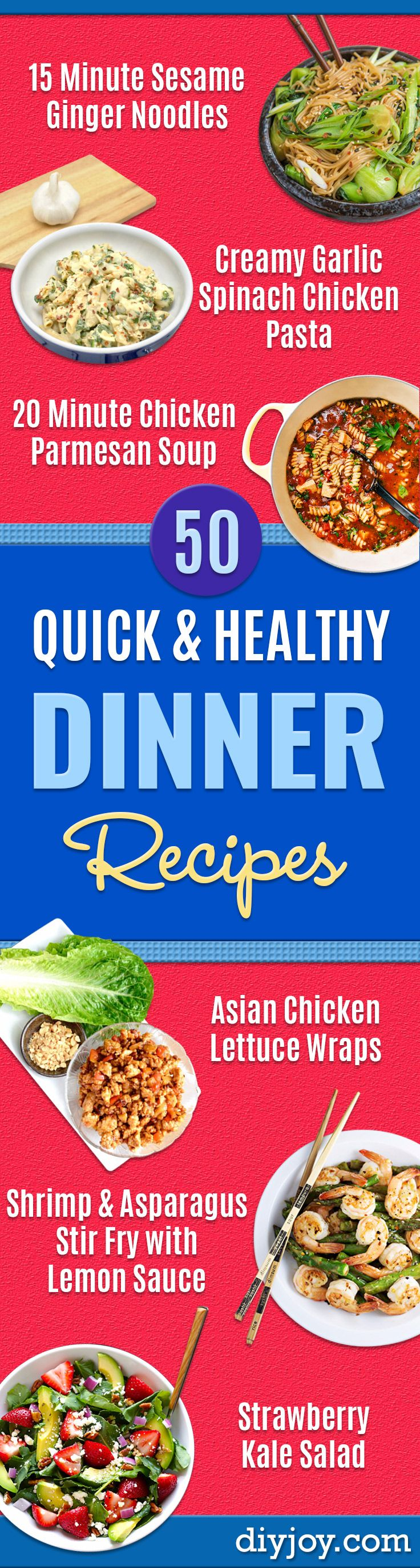 50 Quick And Healthy Dinner Recipes (Easy!)