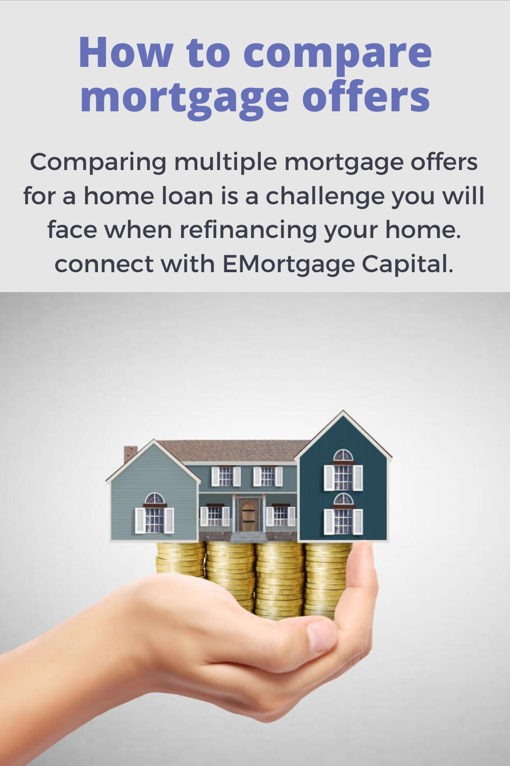 How To Compare Mortgage Offers Mortgage Home Loans Capitals