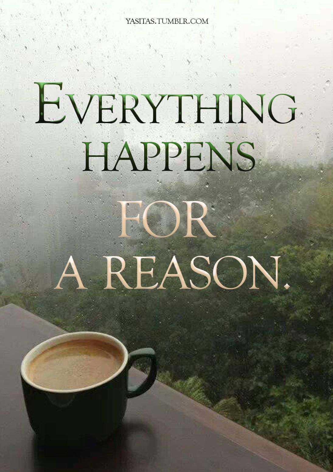 Everything happens for a reason Islam Inspiration