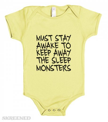 Must Stay Awake To Keep Away The Sleep Monsters Baby One Piece - stay awake
