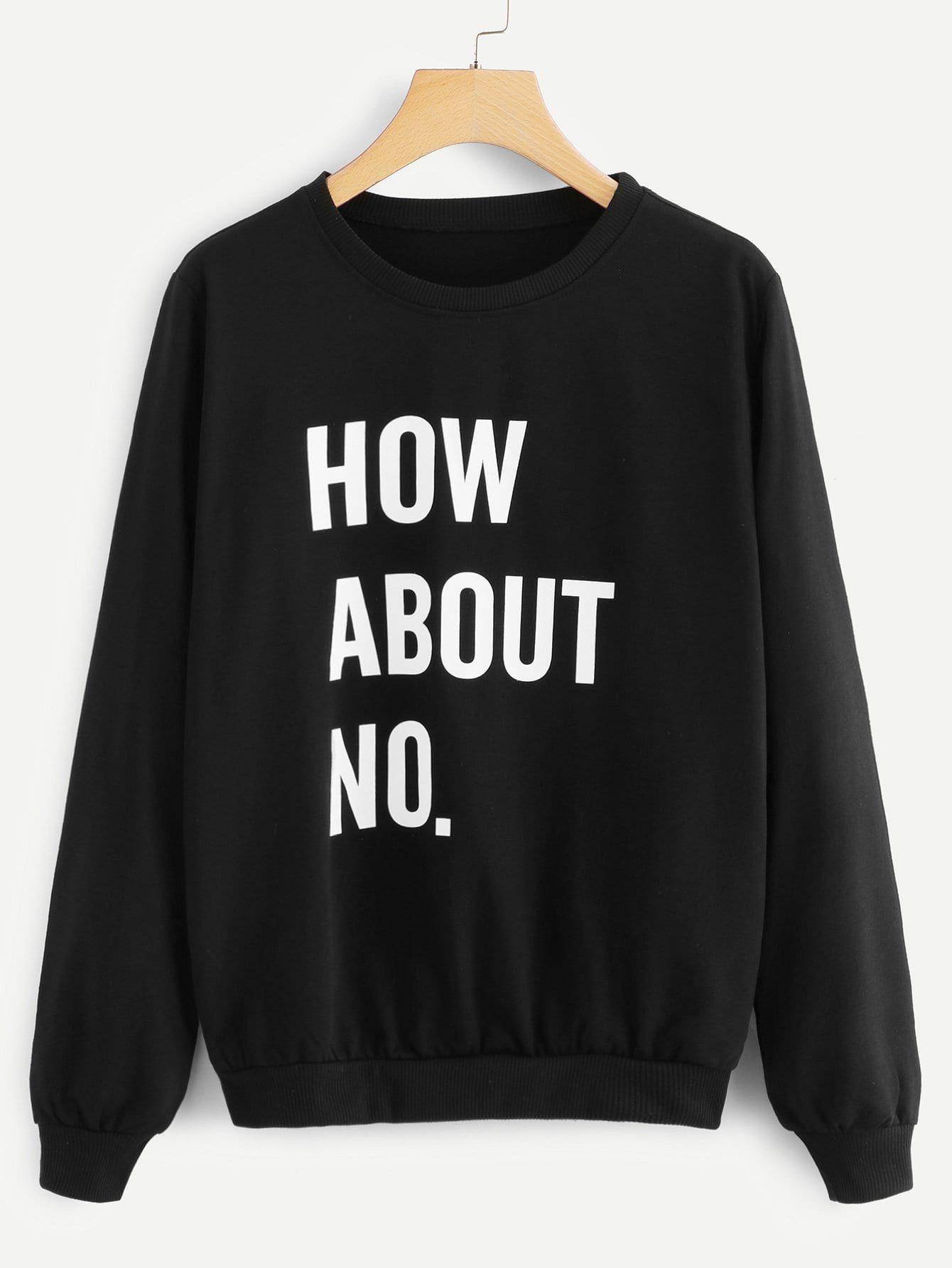 Letter Print Sweatshirtfor Women Romwe Printed Sweatshirts Sarcastic Clothing Funny Sweaters [ 1785 x 1340 Pixel ]