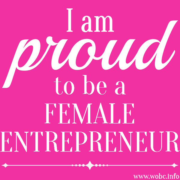 Im Owning Up I Am Proud To Be A Female Entrepreneur Wide