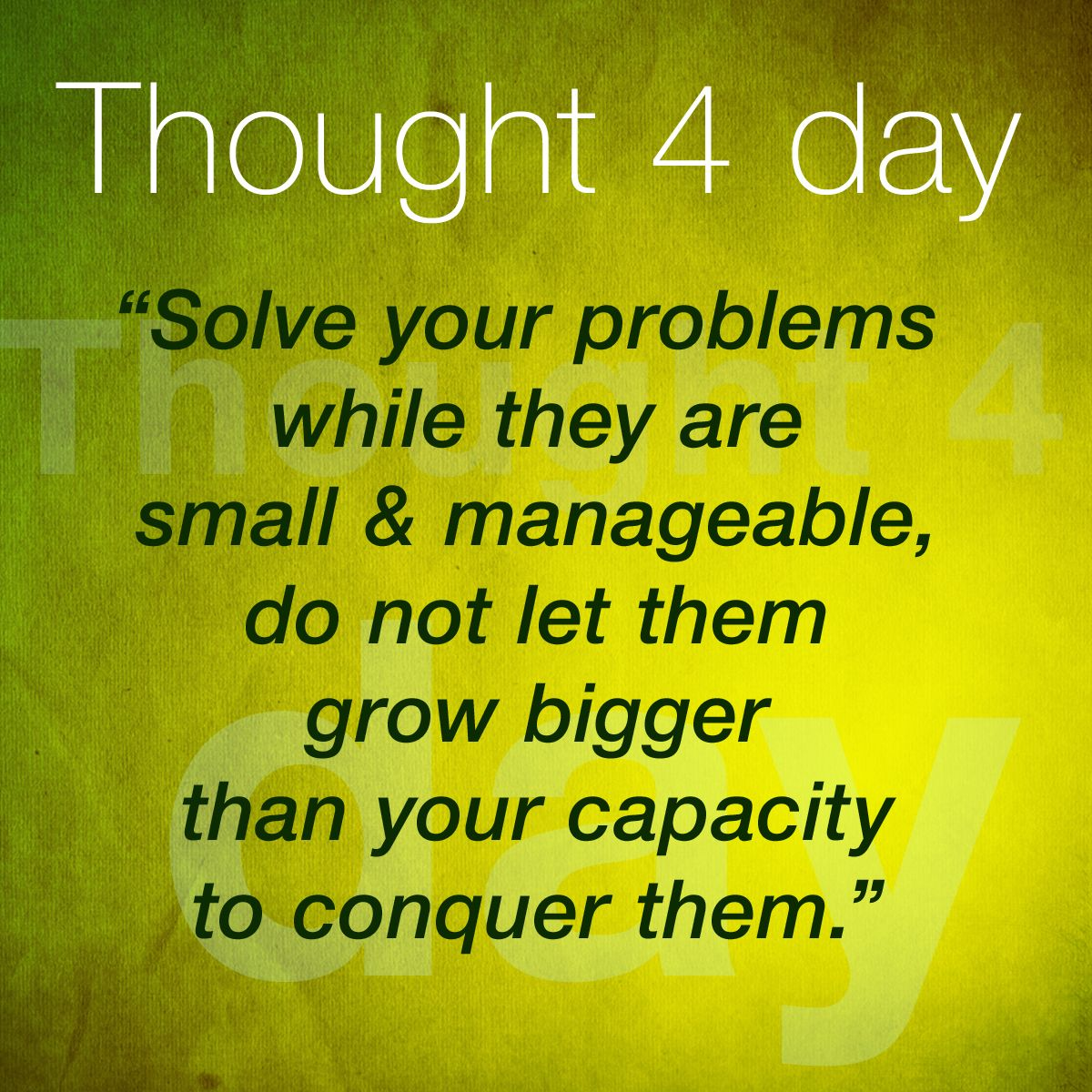 Solve your problems while...