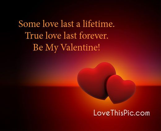 Some Love Last A Lifetime Valentines Day Valentines Day Quotes Happy Valentines Day Happy Valentines Da Good Morning Love Determination Quotes Looking For Love