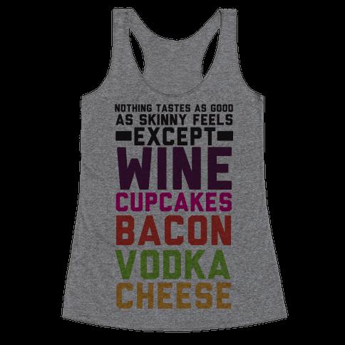 Nothing Tastes As Good   T-Shirts, Tank Tops, Sweatshirts and Hoodies   HUMAN