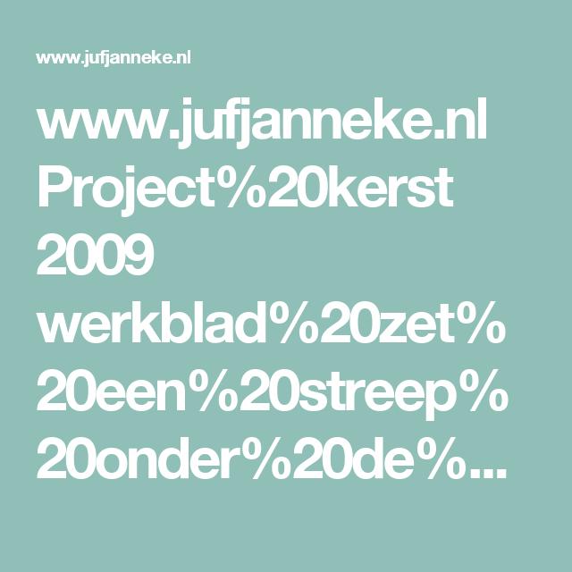 www.jufjanneke.nl Project%20kerst 2009 werkblad%20zet%20een%20streep%20onder%20de%20tweede,derde%20enz.%20%20Kerst.pdf