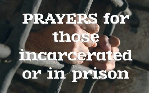 Here are six prayers that you can send to a prisoner or