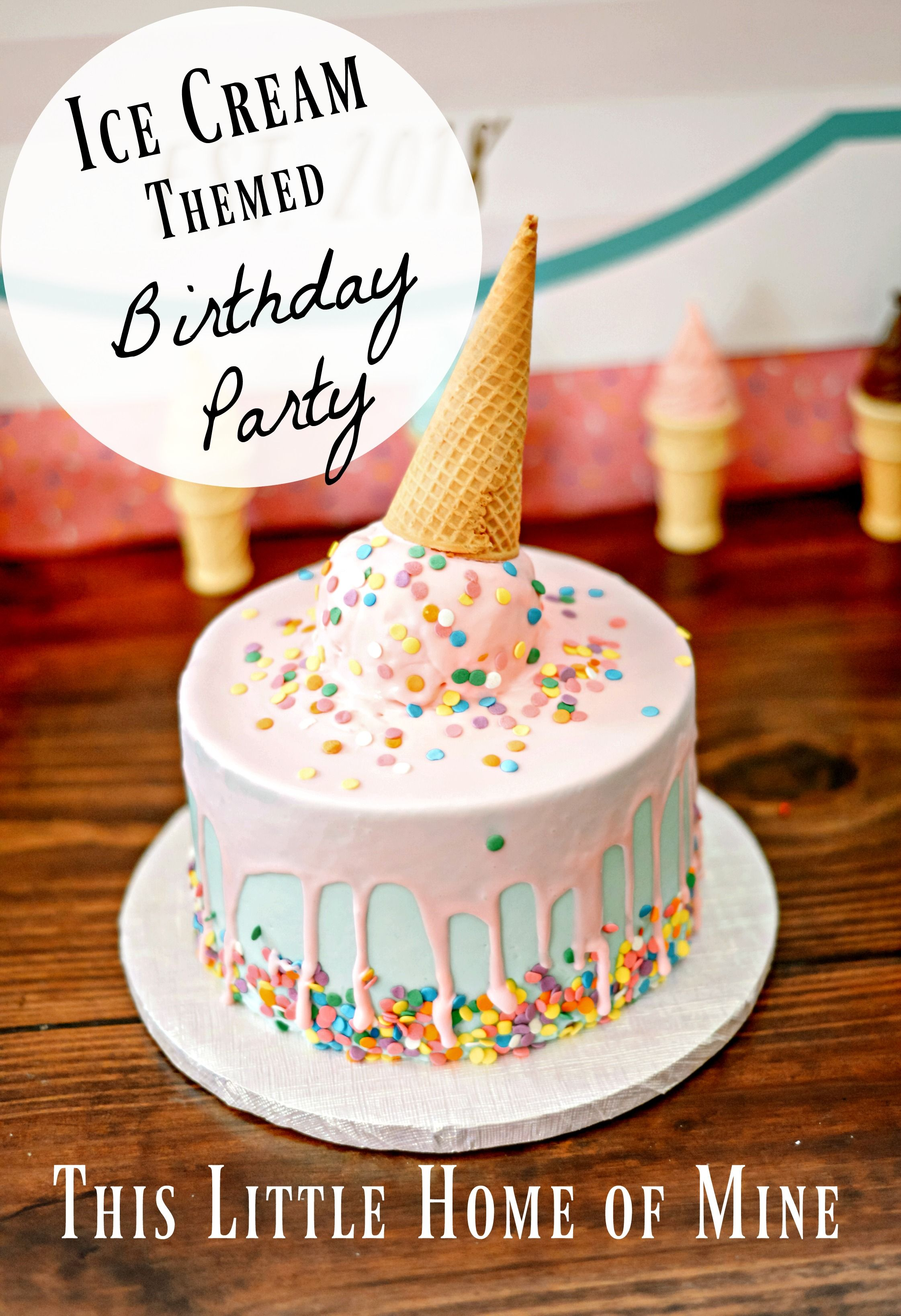 Ice Cream Themed Birthday Party for Kids #icecreambirthdayparty