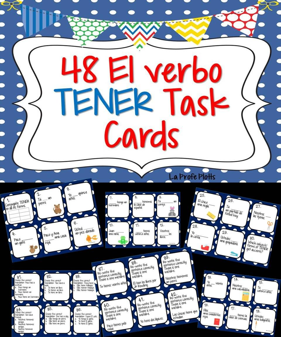 Tired Of Worksheets Get Your Students Up And Moving With These Engaging Tener Task Cards Students Get A Spanish Teacher Resources Task Cards Teaching Spanish
