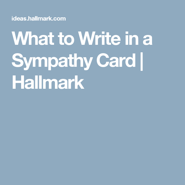 What should i write in a sympathy card