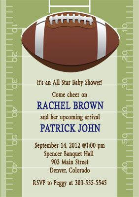 Football Baby Shower Invite And The Invite Has My Mom S Bday