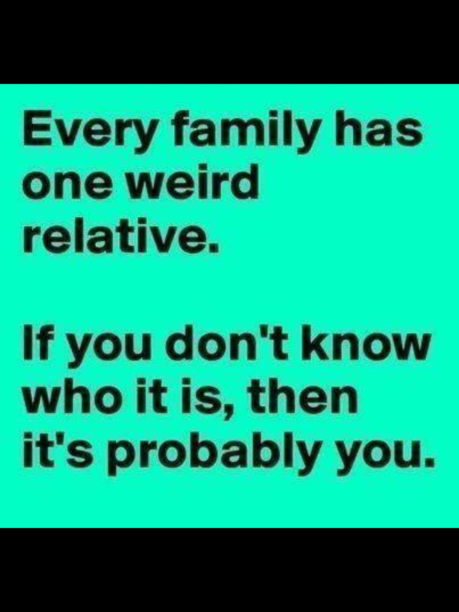 Pin By Marlaine Johansen On Humor Family Funny Funny Quotes Family Quotes