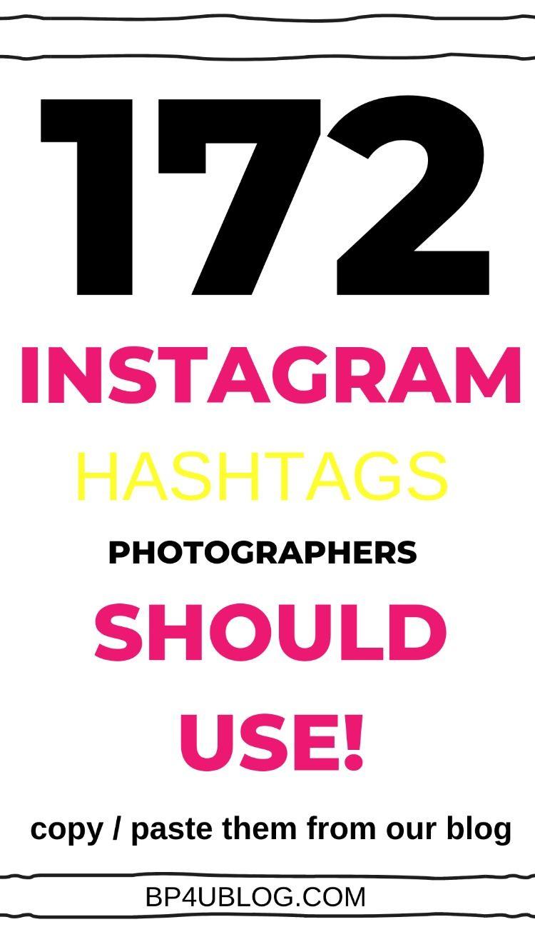 Instagram Hashtags Photographers Should Be Using Instagram Hashtags Hashtags For Selfies Engagement Hashtags