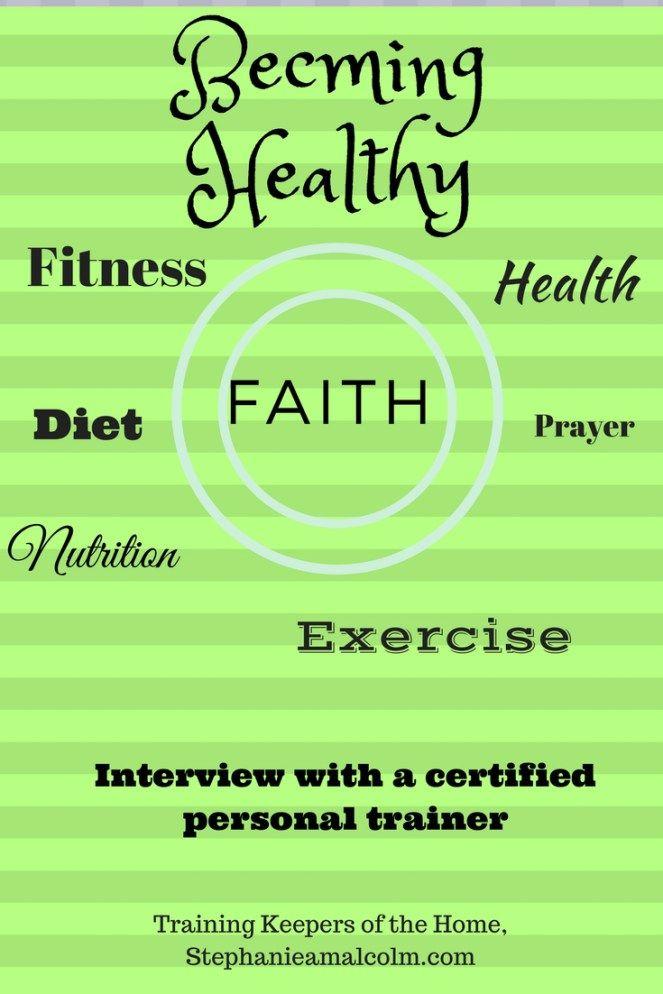 Faith Fitness Health Nutrition Health Fitness Motivation Personal Trainer Advice Faith