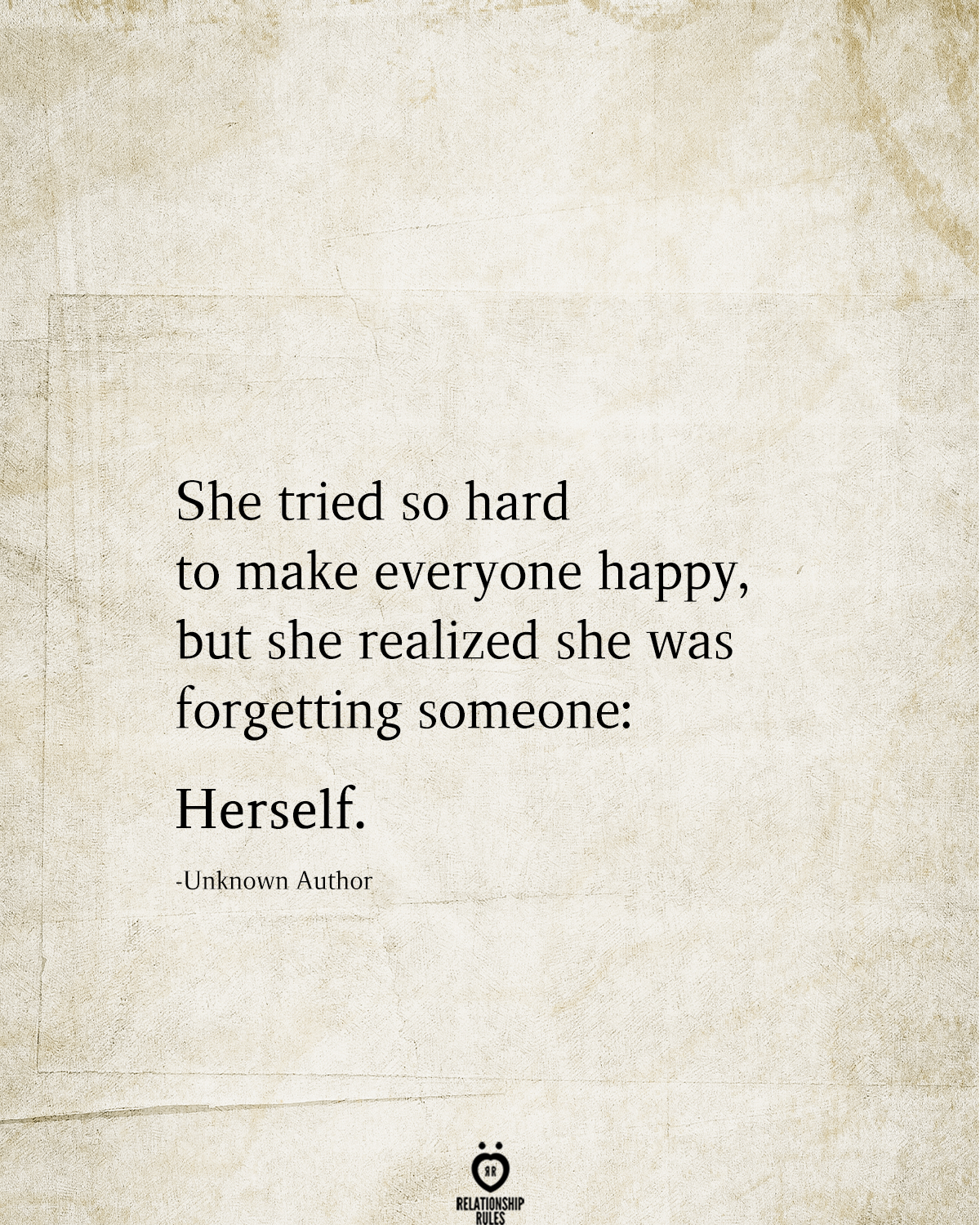 New Funny Laughing So Hard She Tried So Hard To Make Everyone Happy, But She Realized She Was Forgetting Someone: Herself She tried so hard to make everyone happy, but she realized she was forgetting someone: Herself. 2