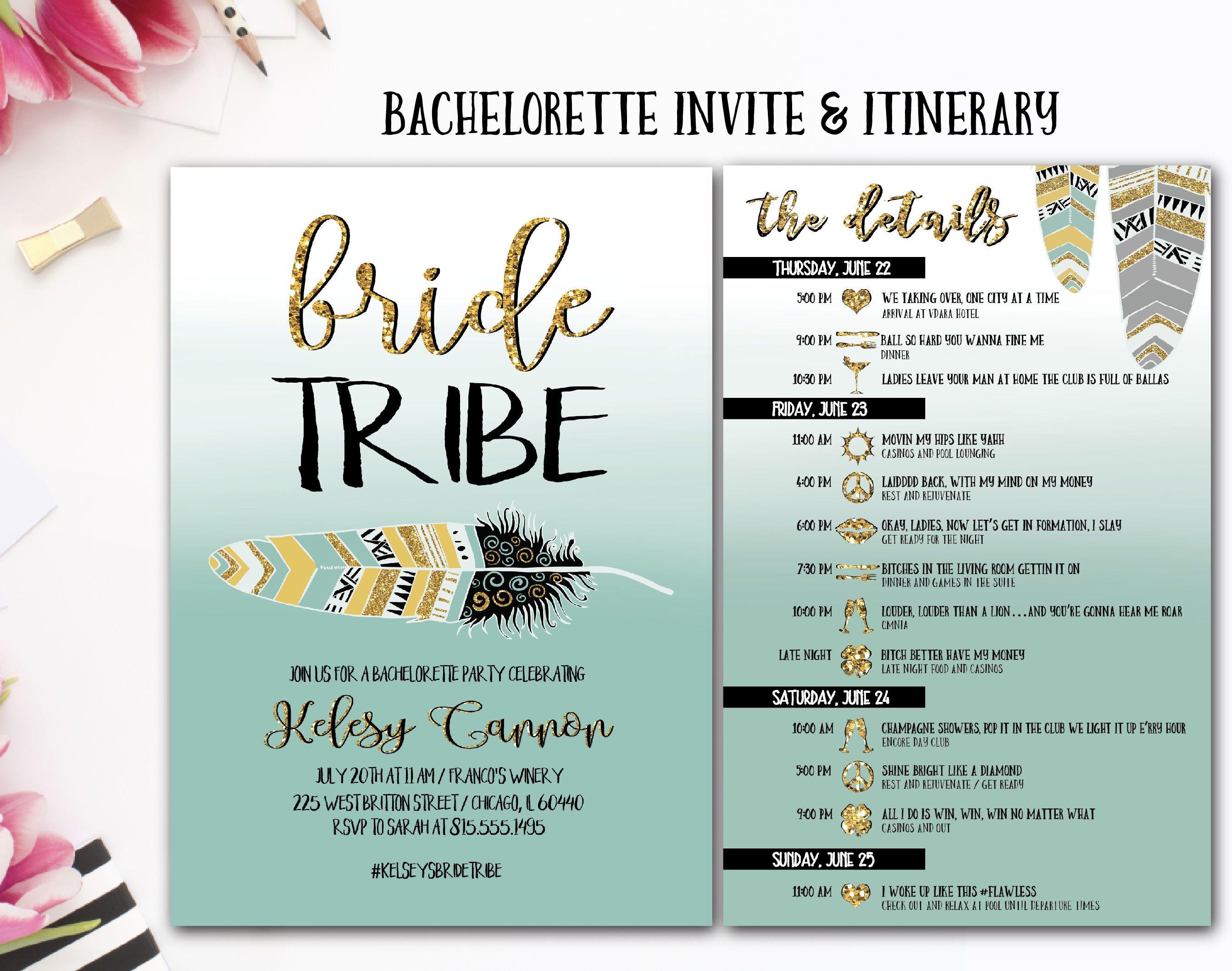 Bride Tribe Itinerary Bachelorette Party Invite Tribal Drunk In Love