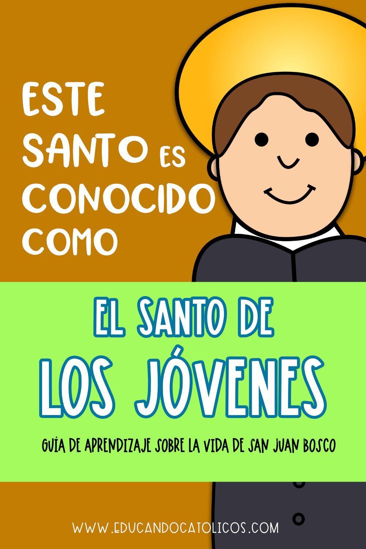 Santos Católicos Don Bosco Conoce La Vida De Don Bosco Educando Católicos Lecciones Bíblicas Para Niños Catolico Vida De Don Bosco