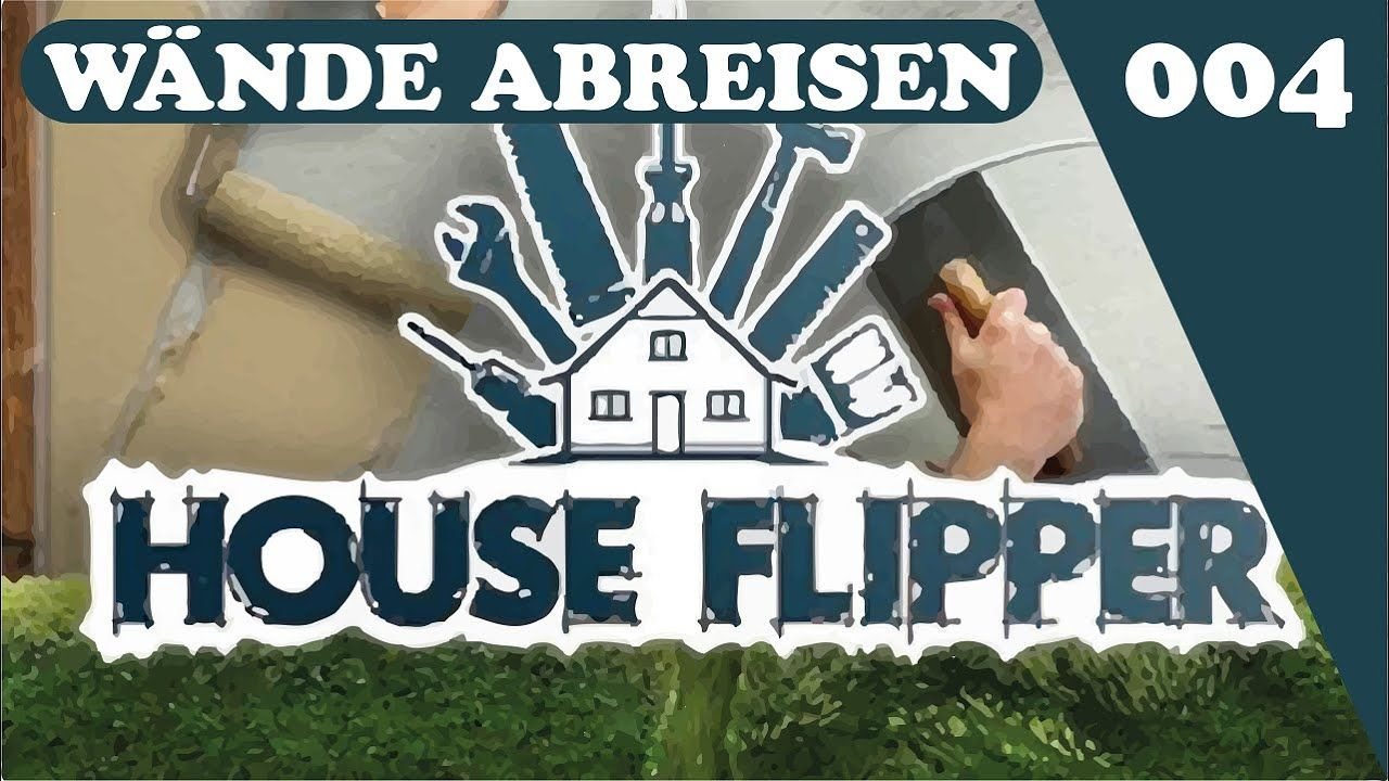 Let's Play House Flipper Wände Abreisen 004