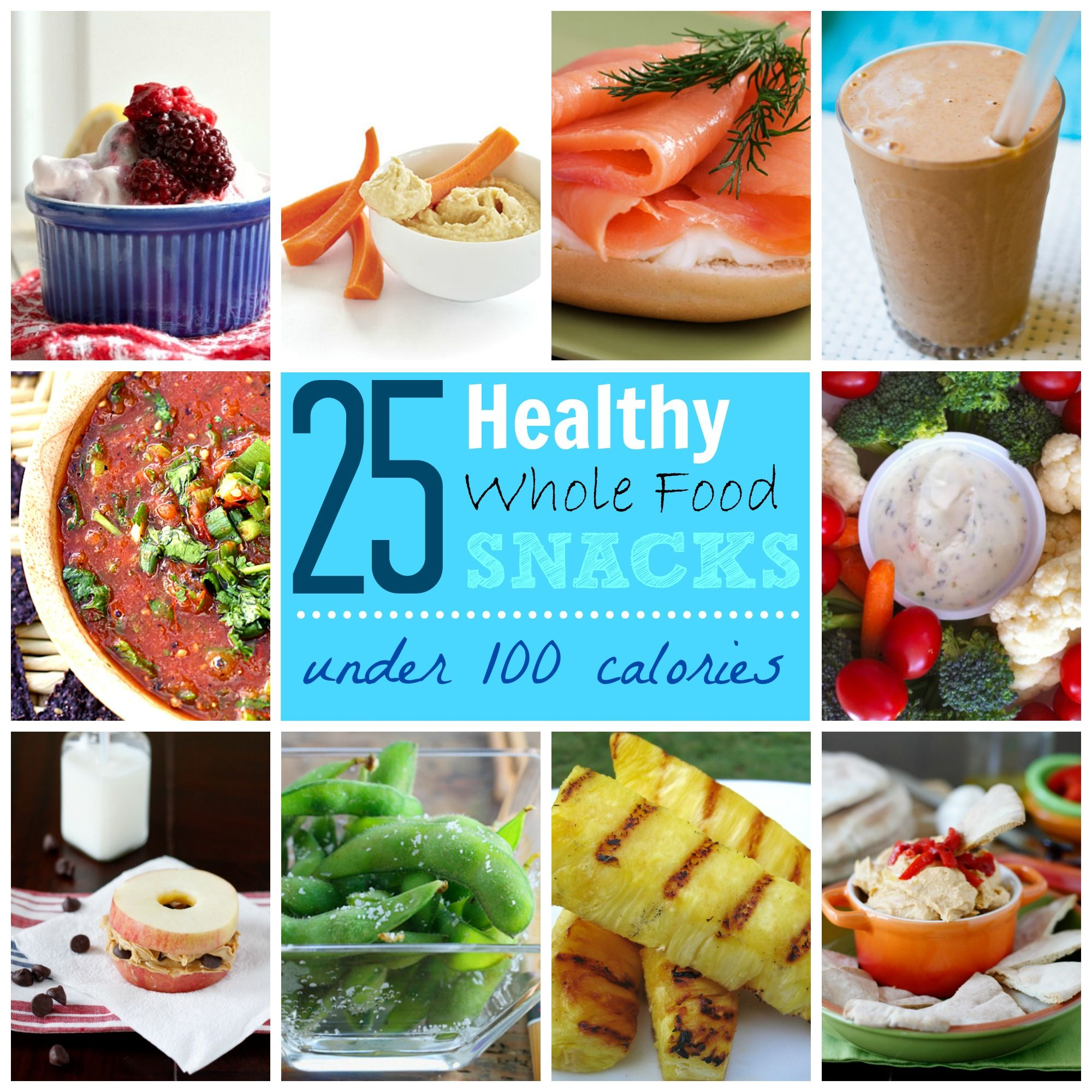 Watch 25 Whole Food Snacks video