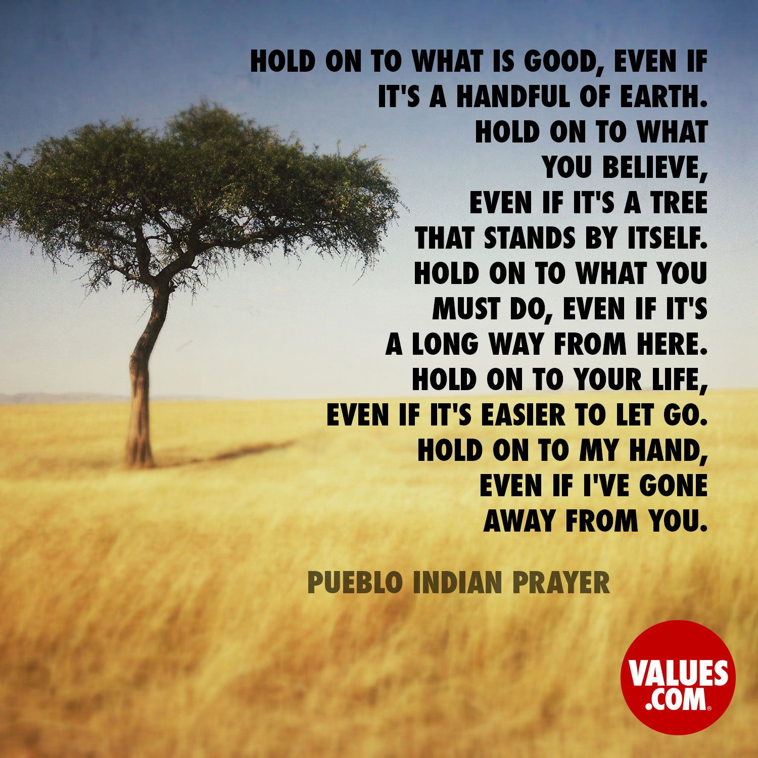 Inspirational Prayer Quotes: An Inspirational Quote By Pueblo Indian Prayer From Values