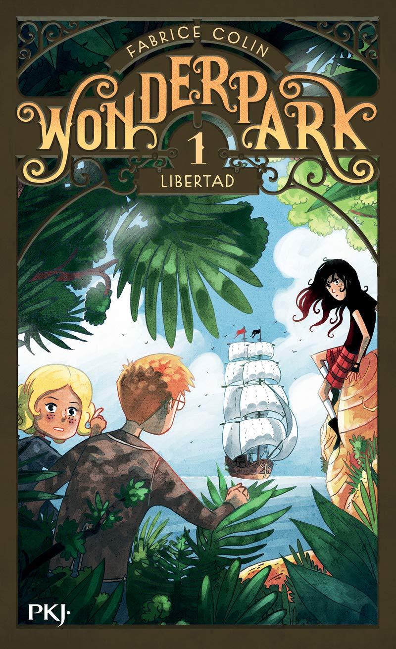 WonderPark - Tome 01 : Libertad (1): Amazon.fr: COLIN, Fabrice, COLIN, Fabrice, BRIVET, Antoine, BRIVET, Antoine: Livres