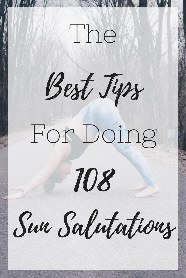 The Best Tips For Doing 108 Sun Salutations Malea With An E 108 Sun Salutations Sun Salutation Surya Namaskar