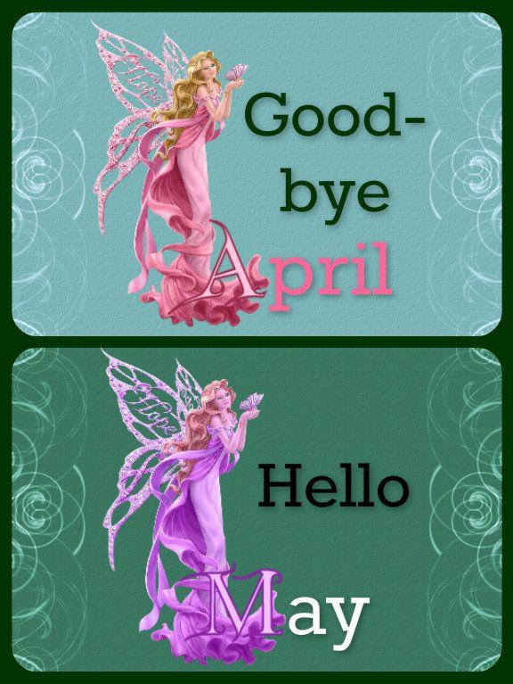 Goodbye april hello may images