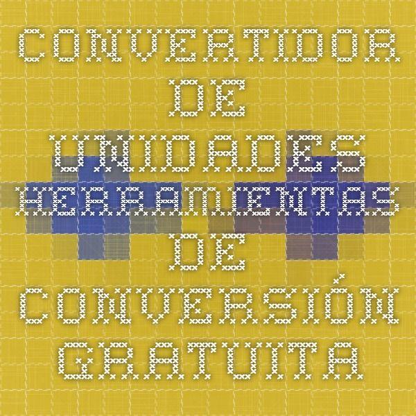 Convertidor de Unidades - Herramientas de Conversión Gratuita