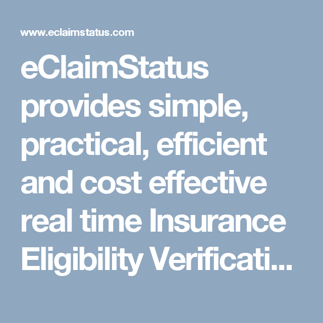 Pin By Eclaimstatus On Insurance Eligibility Verification Health