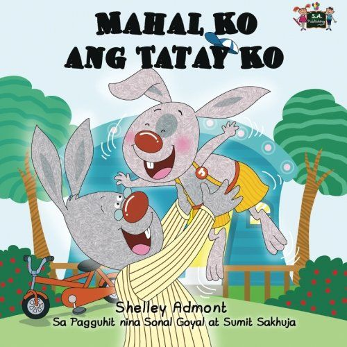 Download free Mahal Ko ang Tatay Ko (Tagalog childrens books
