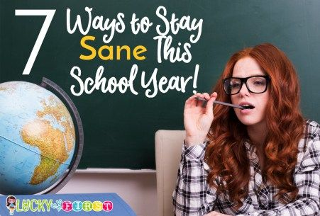 Don't burn out this year! Learn 7 Ways to Stay Sane This School Year!