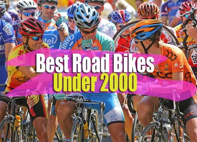 Best Road Bikes Under 2000 According To Market Research Best