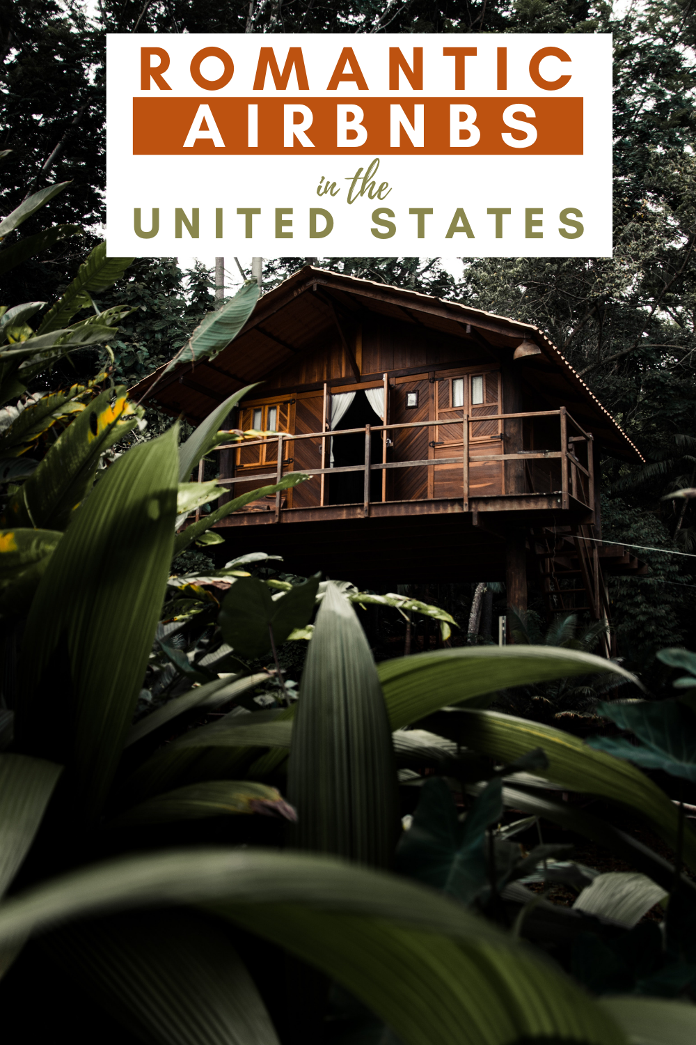 Top 20 Most Romantic Airbnbs In The United States