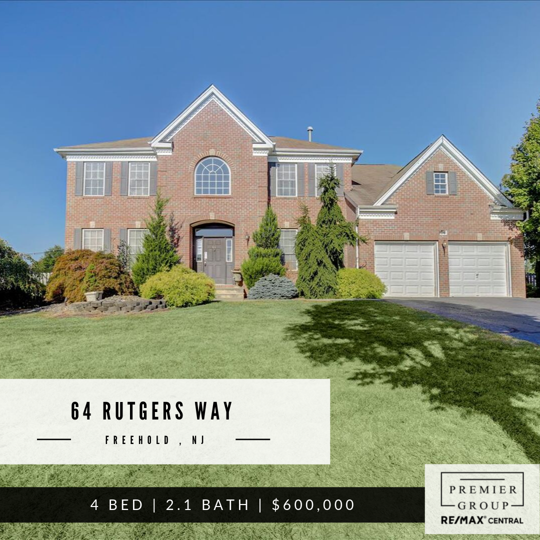 64 Rutgers Way Freehold Nj 07095 4 Bed 2 1 Bath 600 000 Welcome Home To This Prestigious Part New Home Buyer Real Estate Nj Real Estate