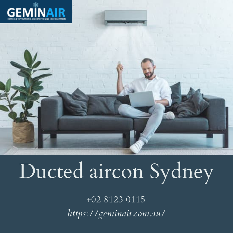 Ducted Aircon Sydney ensures perfect conditions in the