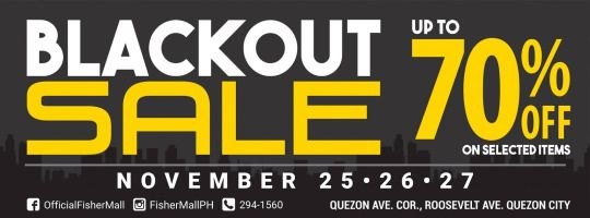 Fisher Mall S Biggest Sale Is Here Check Out Fisher Mall Blackout Sale Enjoy Huge Discounts Up To 70 Off On Selected Items Mallw Big Sale Sale Quezon City