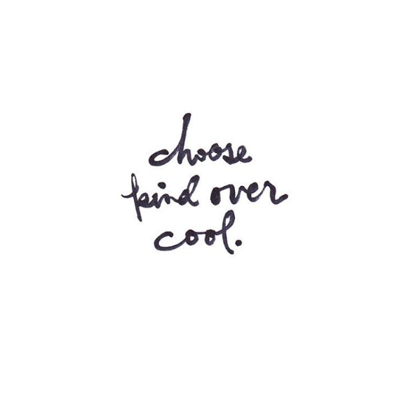 Kind Over Cool #quotes