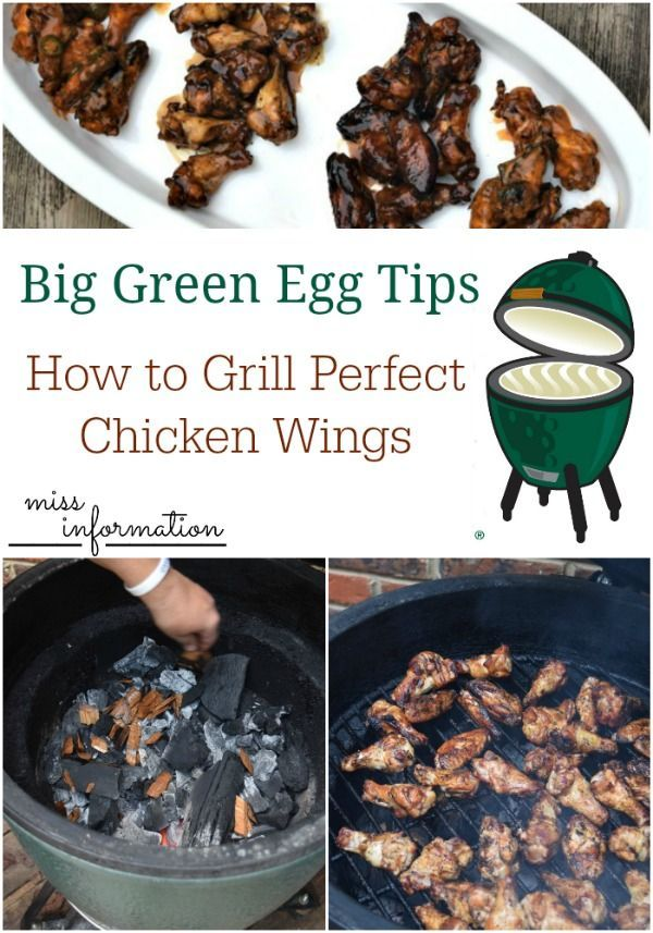 Big Green Egg Grilling Tips for Chicken Wings | Miss Information