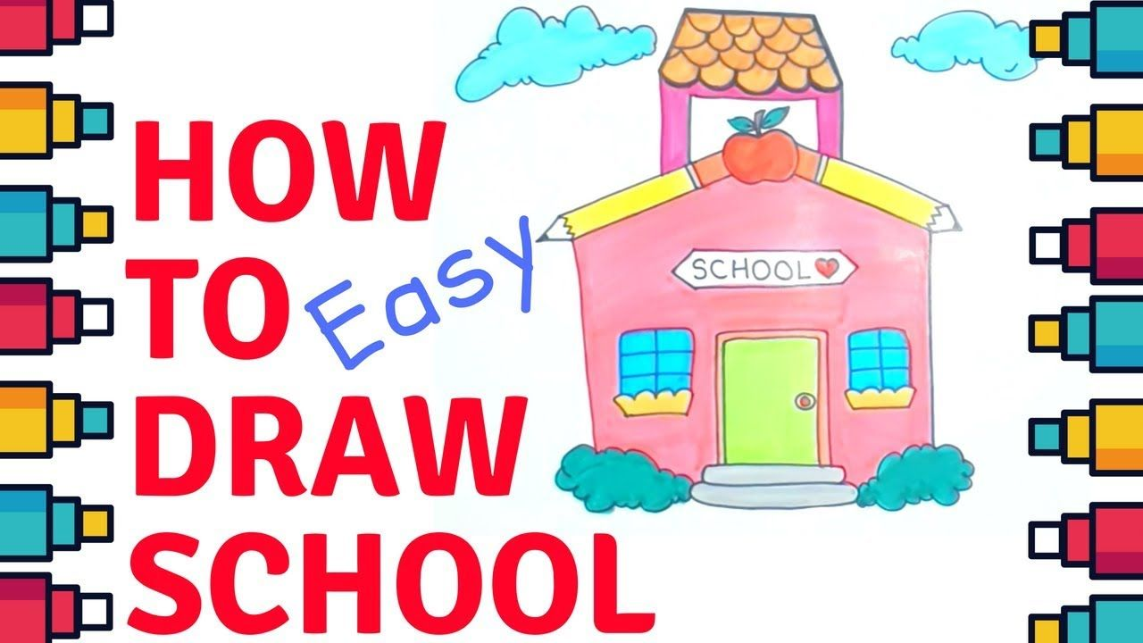 How To Draw School For Kids Easy School Kids Drawing Youtube Draw Children Coloring Coloringbooks Easy Kids Drawing For Kids Drawing School