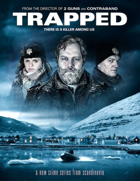 Trapped New Icelandic Crime Drama Airs Saturday 13 February On Bbc4 Series 1 Tv Series To Watch Survival Movie Thriller Movies