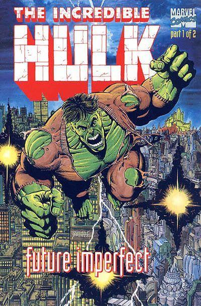 Incredible Hulk: Future Imperfect # 1 by George Pérez