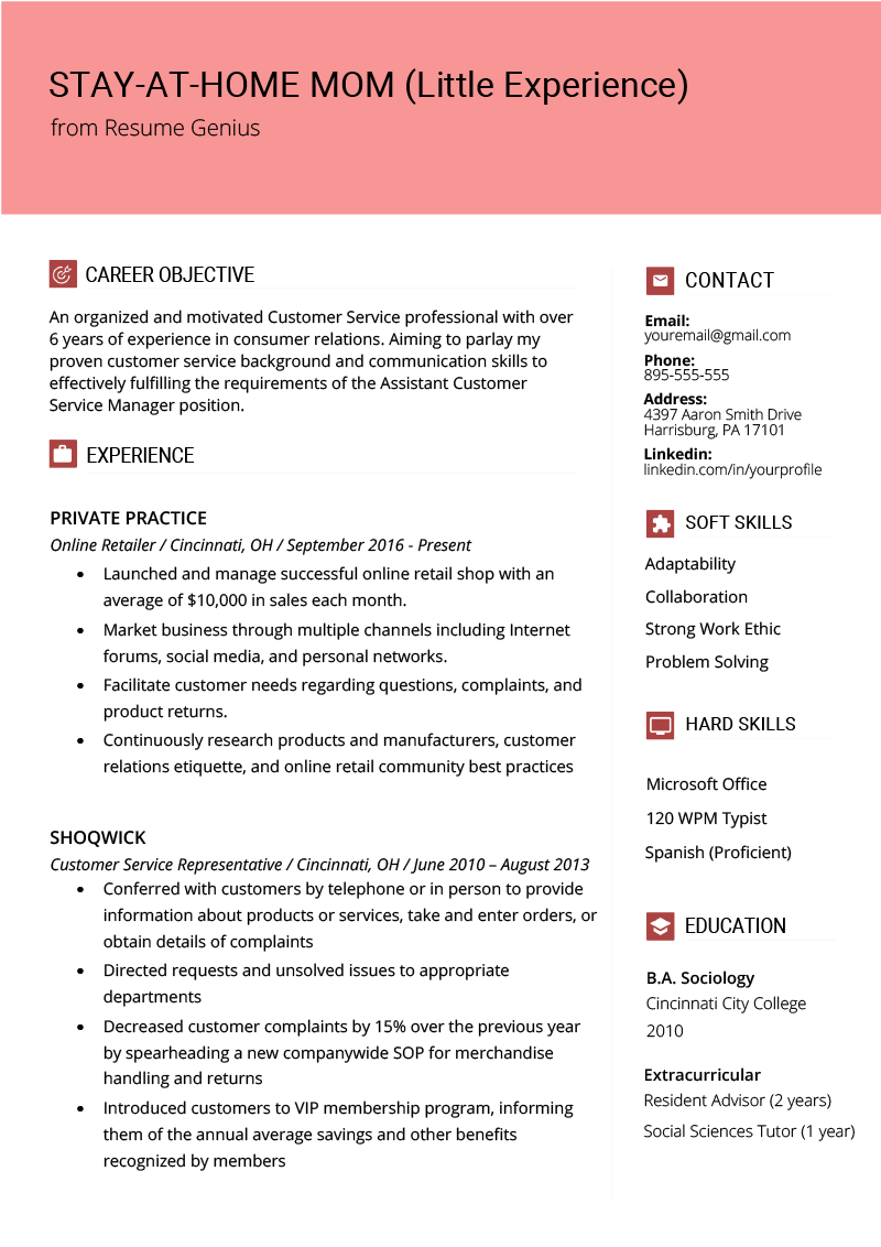 How To Write A Stay At Home Mom Resume Resume Genius Resume Examples Resume Templates Job Resume
