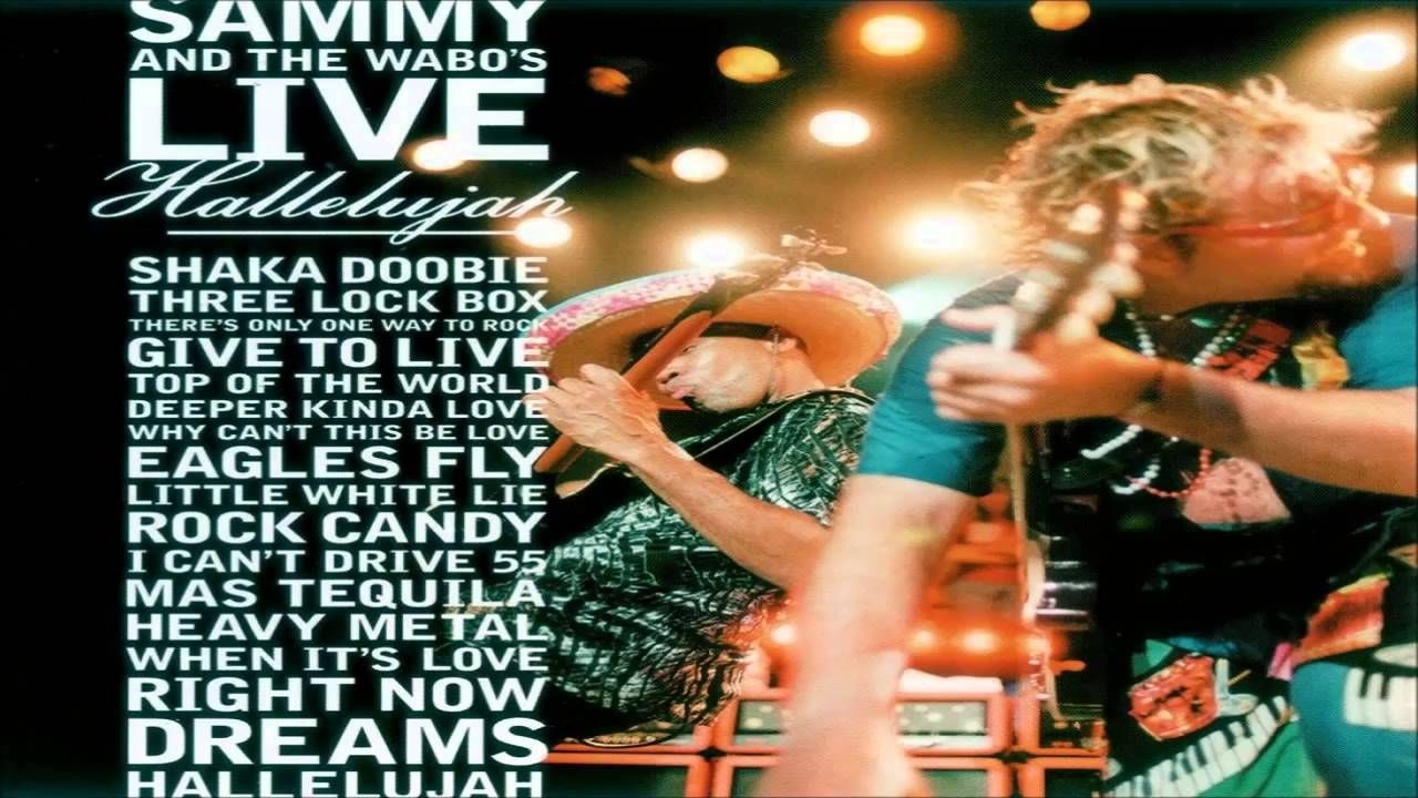 Sammy Hagar The Wabos Live Hallelujah Full Album When It S Love Sammy Hagar Hallelujah