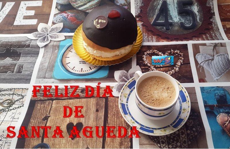 Hoy 5 de Febrero se celebra el día de Santa Águeda (patrona de las mujeres) Y en Dar2 no nos lo hemos querido perder… Con un café y un trocito de teta la mañana te sabe mejor. Que países un bonito día.
