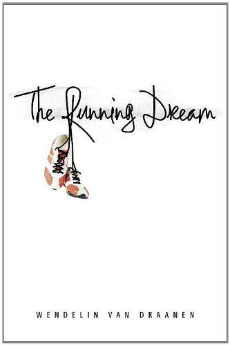 The Running Dream - Kindle edition by Wendelin Van Draanen. Children Kindle eBooks @ Amazon.com.